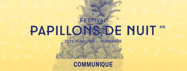 Festival: Les 15 ans de Papillons De Nuit