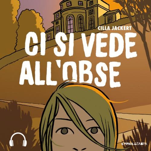 Cilla Jackert - Ci si vede all'Obse (download)