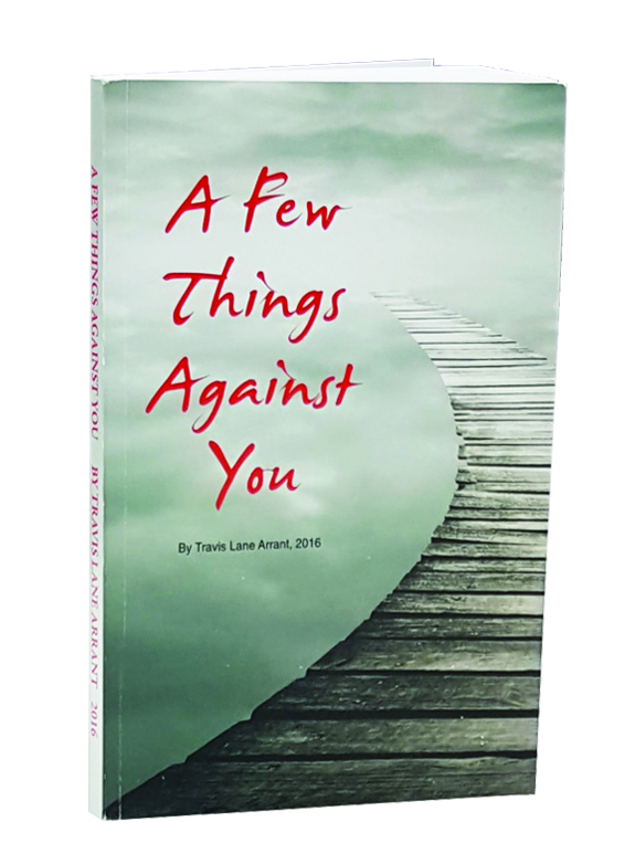 A Few Things Against You
