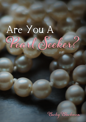 Are You a Pearl Seeker?