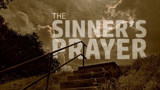 The Sinner's Prayer?