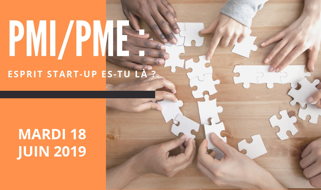 PMI/PME : Esprit start-up es-tu là ?