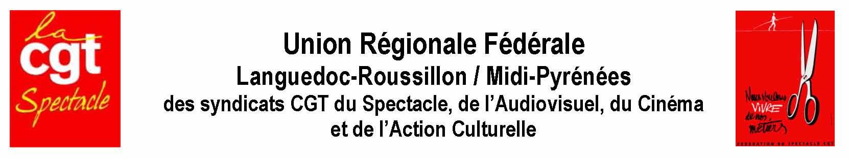 """[""""CGT Spectacle Languedoc-Roussillon / Midi-Pyrénées""""]"""