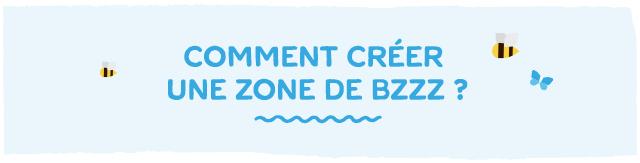 Comment créer une zone de BZZZ ?