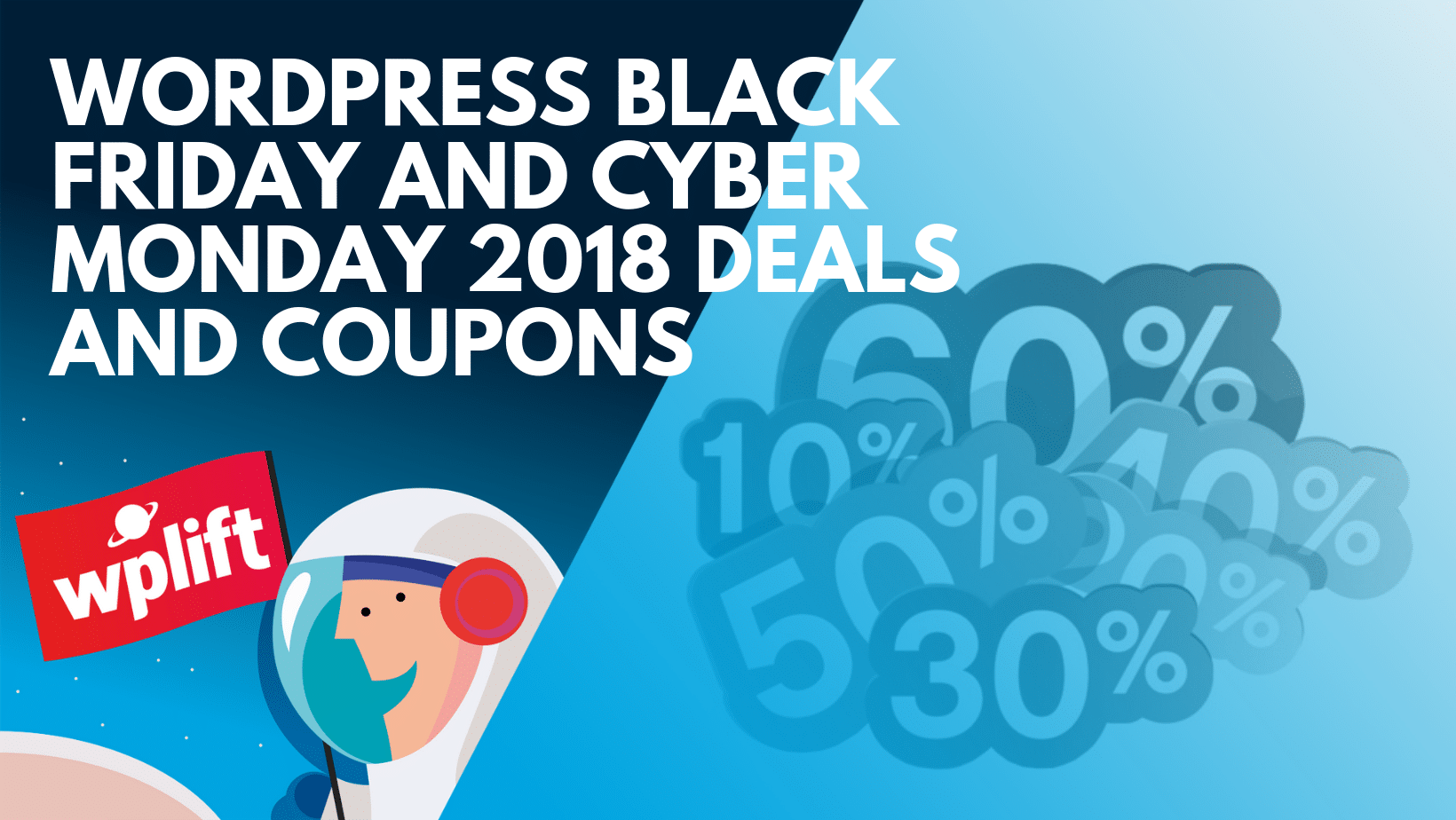 WordPress Black Friday And Cyber Monday 2018 Deals And Coupons