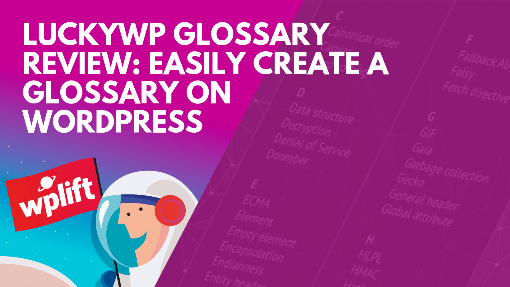 LuckyWP Glossary Review: Easily Create A Glossary On WordPress