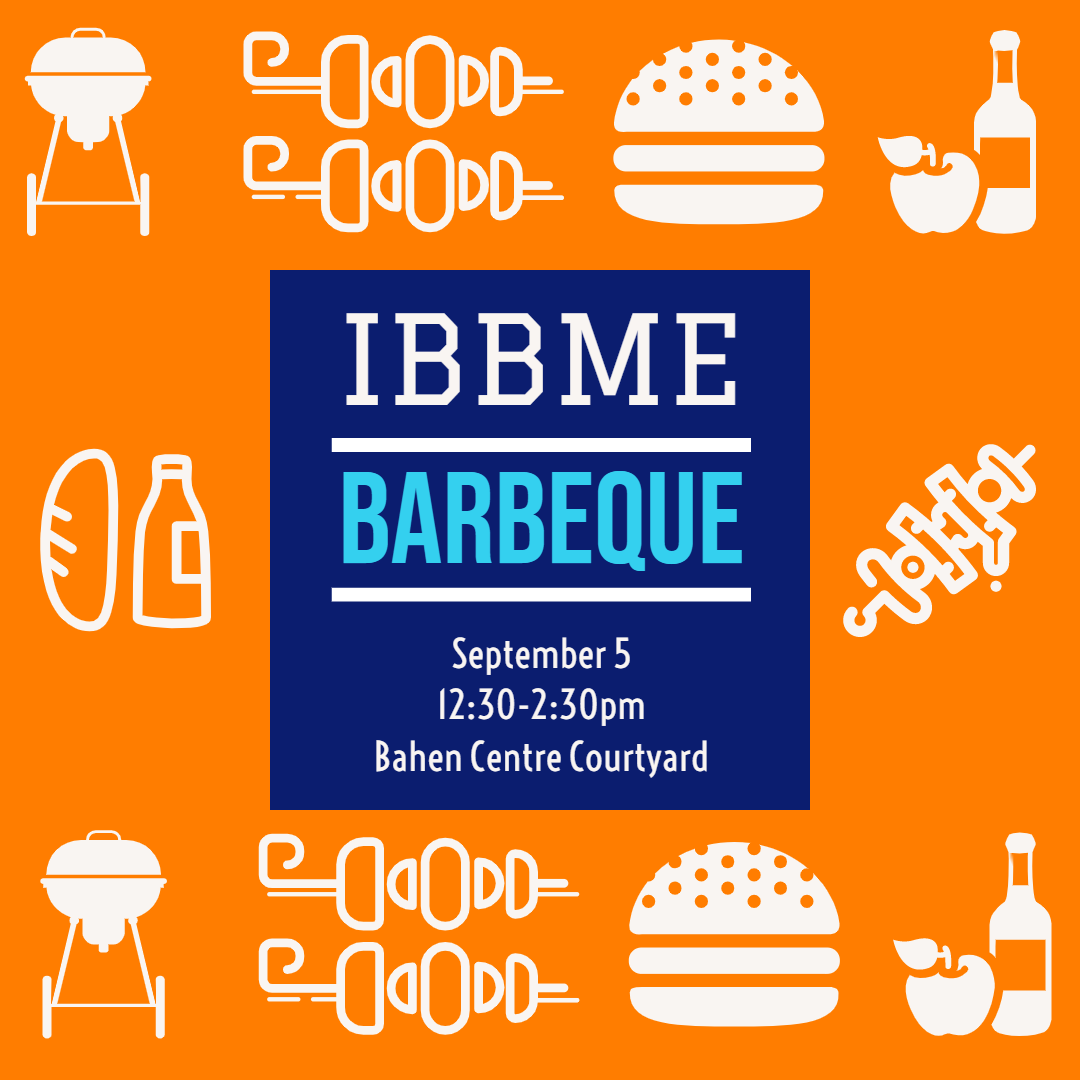 IBBME Barbeque @ Bahen Centre Courtyard
