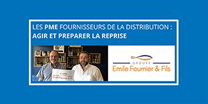 Agir et préparer la reprise chez EMILE FOURNIER & FILS