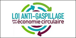 Ce qu'il faut retenir de la loi anti-gaspillage pour une économie circulaire