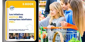 Le label PME+ publie son e-book à destination des consommateurs