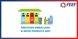 Parcours FEEF sur les Emballages et Info Produits