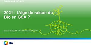 BIO : 2021, l'âge de raison du Bio en GSA ?