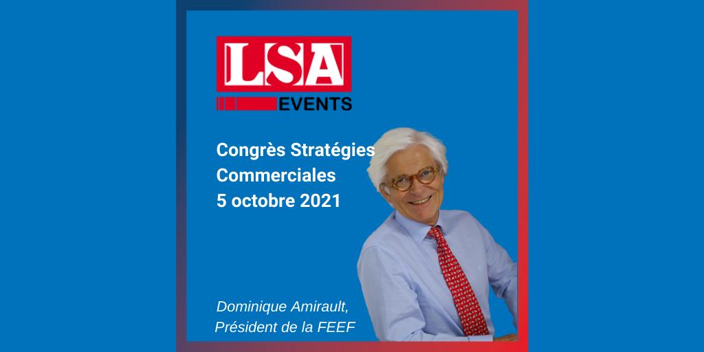 Dominique Amirault interviendra au congrès Stratégies Commerciales. LSA
