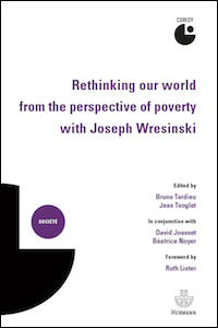 Rethinking our world from the perspective of poverty with Joseph Wresinski