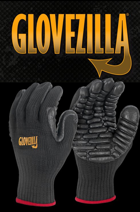 GLOVEZILLA - HIGH PERFORMANCE HAND PROTECTION