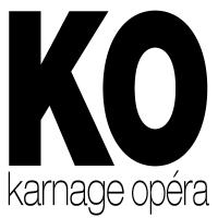 Karnage Opéra