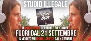 """""""AL DI QUA'"""" di STUDIO ILLEGALE (Redgoldgreen Label) 2021 Italia, New Release, News, Singles, Video"""