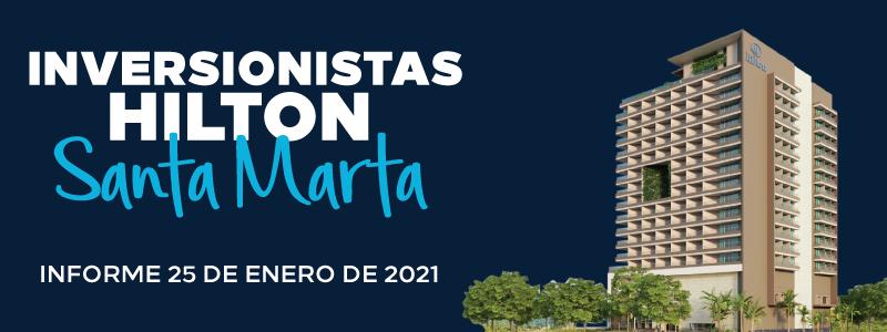 Hiton Santa Marta informe #1 de 2021