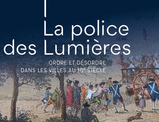 Exposition La police des Lumières