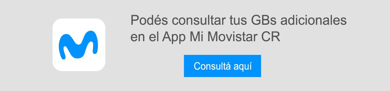 Podés consultar tus GBs adicionales en el App Mi Movistar CR
