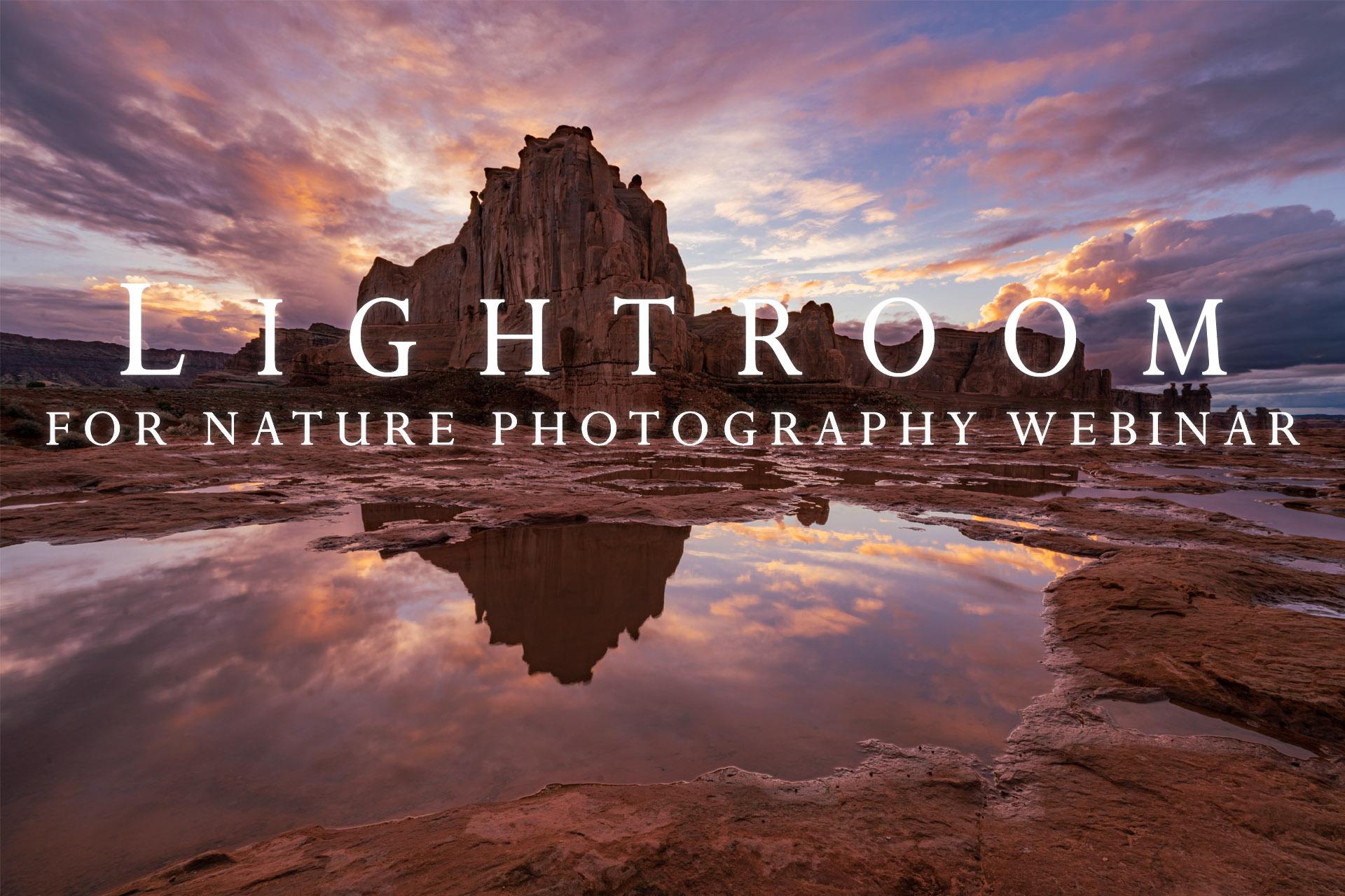 Free Lightroom for Nature Photography Webinar Registration Open