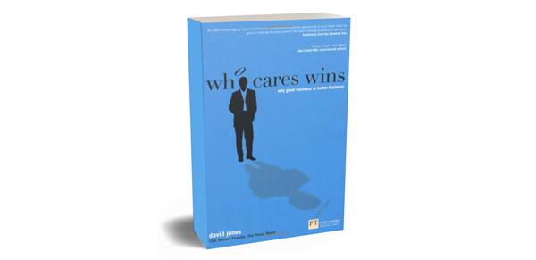 """Suggestion de lecture : """"Who Cares wins"""", David Jones"""