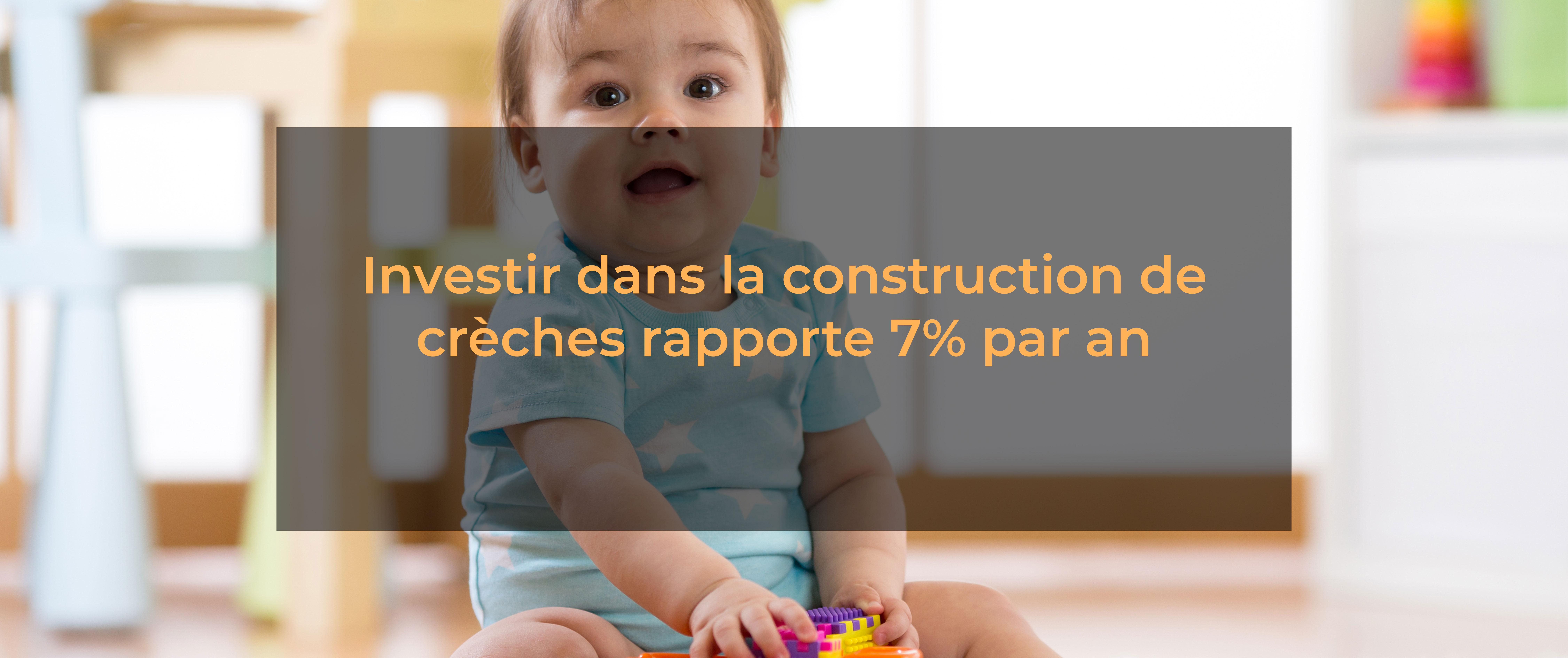 Investir dans la construction de cheche rapporte 7% par an