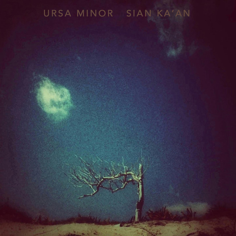 "Ursa Minor - ""Sian Ka'an"" Album Cover"