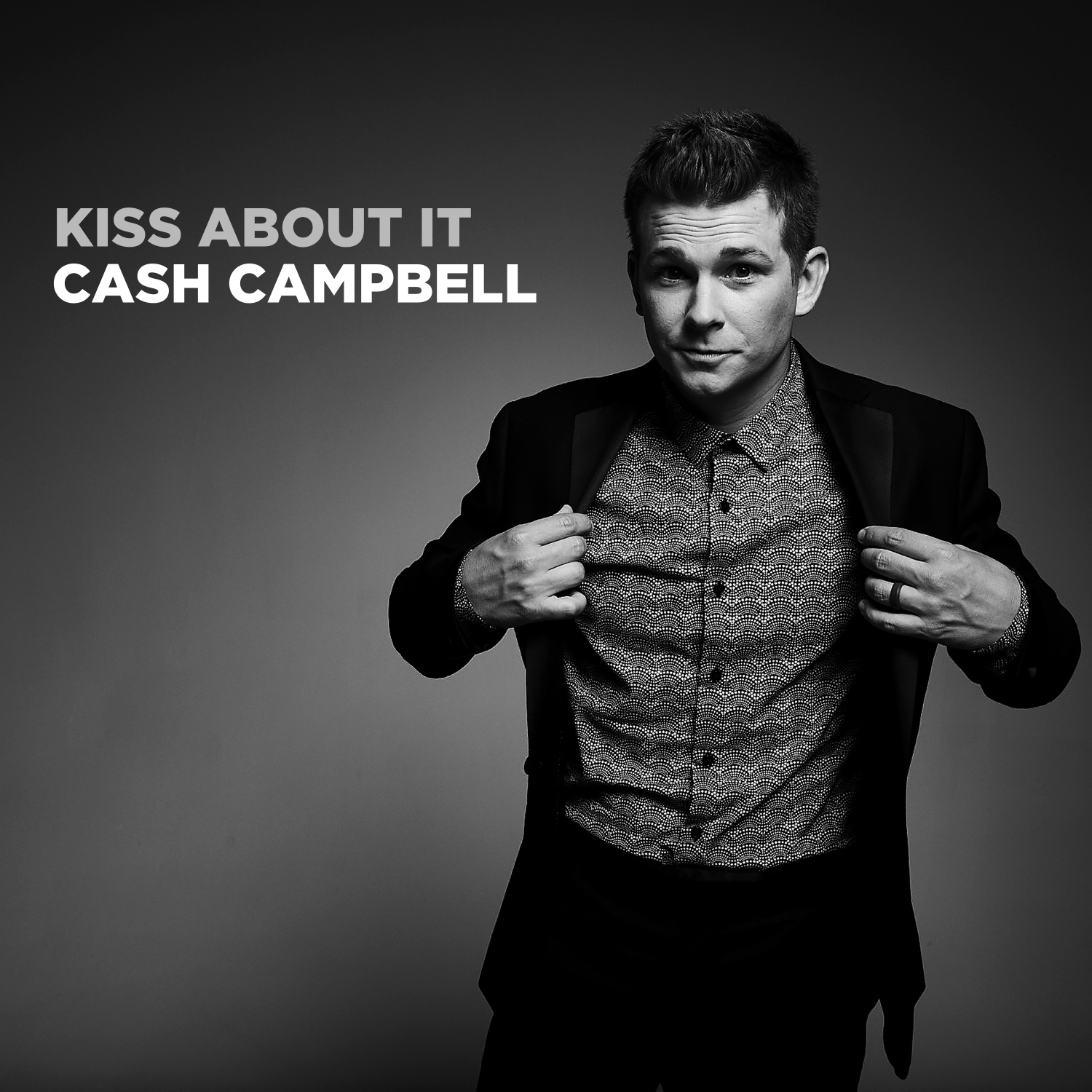 Kiss About It by Cash Campbell Album Cover